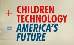 Children + Technology = America's Future